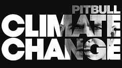 Pitbull - Climate Change » [Album Tracklist & Review]