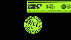 David Guetta & MORTEN feat. Aloe Blacc - Never Be Alone