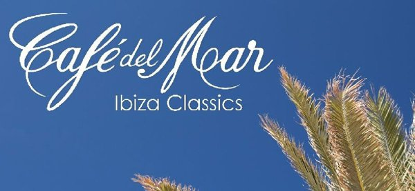 Cafe Del Mar: Ibiza Classics Download