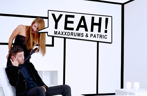 MaxXDrums & Patric - YEAH!