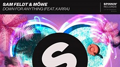 Sam Feldt & Möwe feat. KARRA - Down For Anything