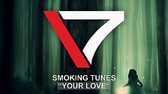 Smoking Tunes - Your Love
