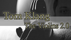 Tom Klang - The Violins 2.0