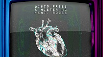 Disco Fries & Mister AC feat. Rozee - Beat Of Your Heart (VIVID Remix)