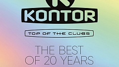 Kontor Top Of The Clubs - The Best Of 20 Years » [Tracklist]