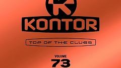 Kontor Top Of The Clubs Vol. 73 » [Tracklist]