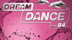 Dream Dance Vol. 84 » [Tracklist]