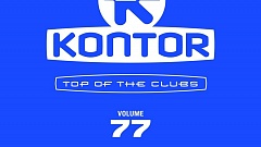 Kontor Top Of The Clubs Vol. 77 » [Tracklist]