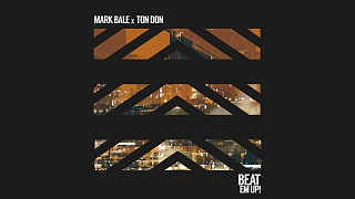 Mark Bale & Ton Don - Beat Em Up