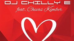 DJ Chilly E ft. Chivas Kimber - New Life