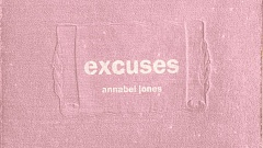 Annabel Jones - Excuses