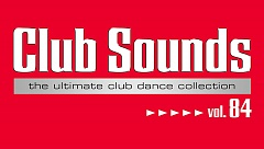 Club Sounds Vol. 84