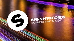 Spinnin' Records Summer Night Mix 2017 » [Tracklist]