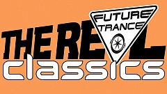 Future Trance - The Real Classics