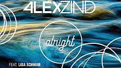 Alex Zind feat. Lisa Schwab - Alright