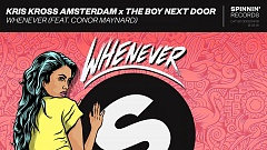 Kris Kross Amsterdam & The Boy Next Door feat. Conor Maynard - Whenever