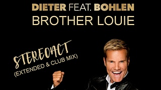 Dieter Bohlen - Brother Louie (Stereoact Remix)