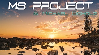 MS PROJECT & Michael Scholz - Make My Day