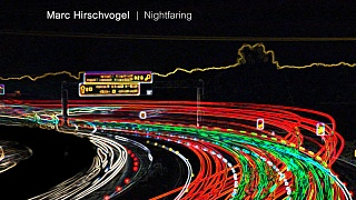 Marc Hirschvogel - Nightfaring