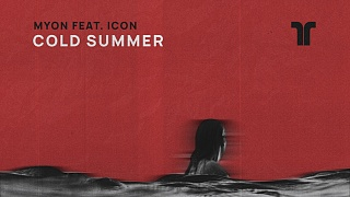 Myon feat. ICON - Cold Summer