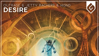 OUTRAGE & Jetty Rachers & Hi3ND - Desire