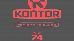 Kontor Top Of The Clubs Vol. 74 » [Tracklist]