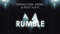 Stephan Tosh, Metrix & Ricky Alavi - Rumble