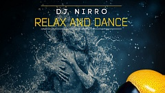 'DJ Nirro - Relax and Dance