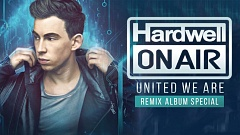 Hardwell On Air 244 - United We Are [Remix Album Special]