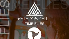 Pete Mazell - Time Flies