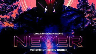 Pengwin Ft. Kenny Brock - Never