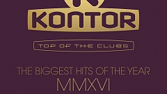 Kontor Top Of The Clubs - The Biggest Hits Of The Year 2016