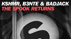 KSHMR, B3nte & Badjack - The Spook Returns » [Free Download]