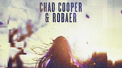 Chad Cooper & Robaer - One More Time