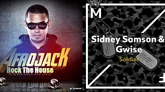 Afrojack - Rock The House VS. Sydney Samson & Gwise - Soldier