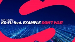 Musikvideo » KO:YU feat. Example - Don't Wait