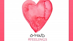 O-Mind - Feelings