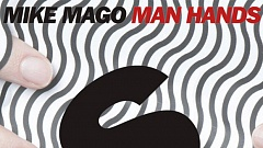 Mike Mago - Man Hands Download Preview