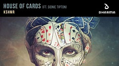 KSHMR feat. Sidnie Tipton - House Of Cards