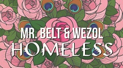 Mr. Belt & Wezol - Homeless [Free Download]