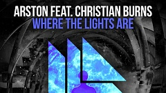 Arston feat. Christian Burns - Where The Lights Are