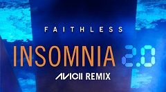 Faithless - Insomnia 2.0 (Avicii Remix)