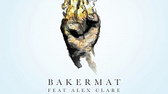 Bakermat feat. Alex Clare - Living