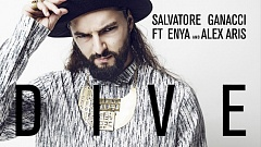 Musikvideo » Salvatore Ganacci feat. Enya & Alex Aris - Dive
