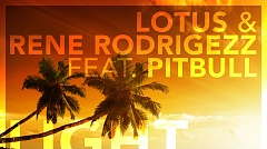 Lotus & Rene Rodrigezz feat. Pitbull - Light up the Dark