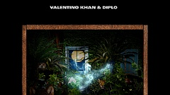 Valentino Khan & Diplo - JustYourSoul