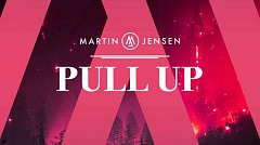 Martin Jensen - Pull Up