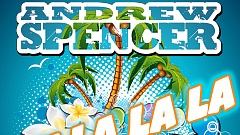 Andrew Spencer - Uh la la la