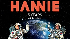 HANNIE feat. Carys Selvery - 5 Years