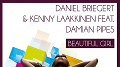 Daniel Briegert & Kenny Laakkinen feat. Damian Pipes - Beautiful Girl